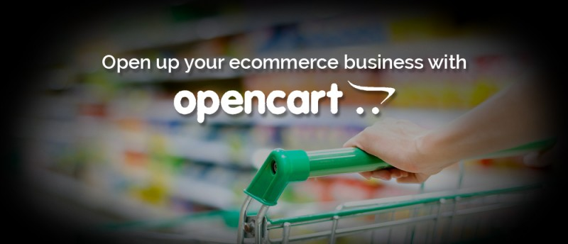 Open up your ecommerce business with OpenCart