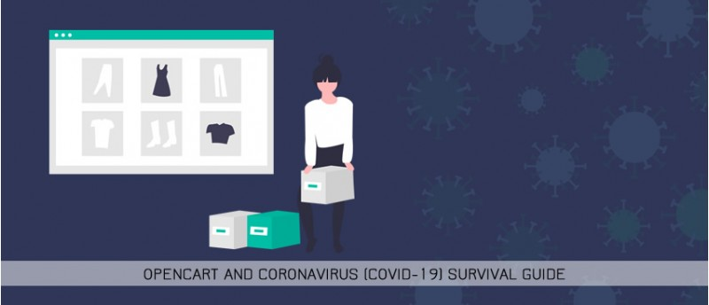 OpenCart and Coronavirus (COVID-19) survival guide