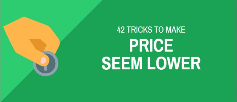 42 tricks to make your price seem lower